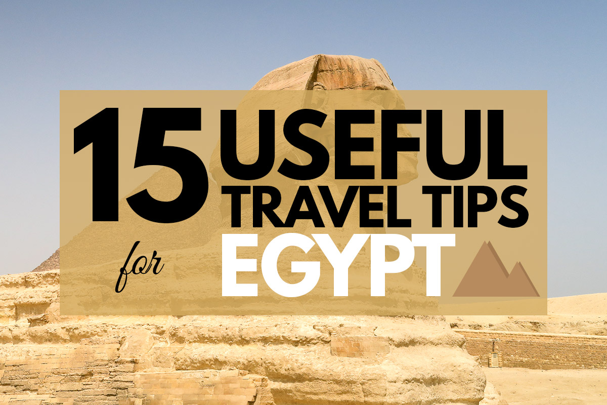 Funny Pictures About Egypt: Egypt Travel Tips: 15 Things You Need To Know Before You Go