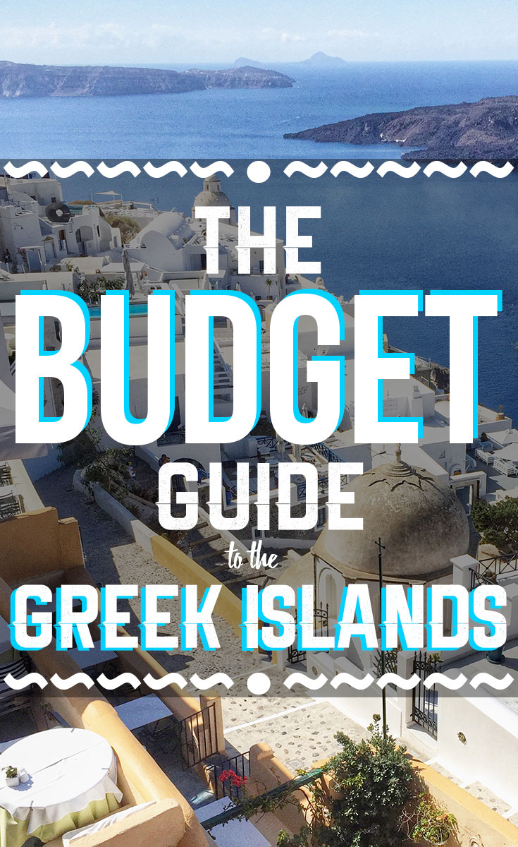 Budget Travel Guide to the Greek Islands