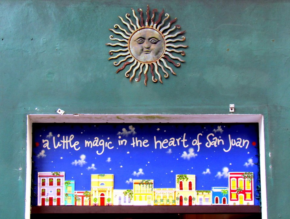 A Little Magic in the Heart of San Juan