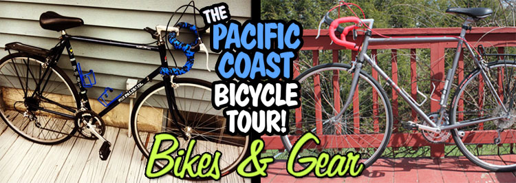 Pacific Coast Bicycle Tour: Bikes & Gear
