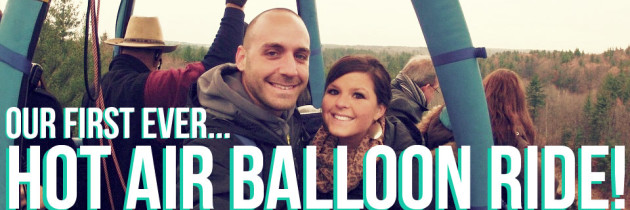 Tales From Our First Hot Air Balloon Ride!