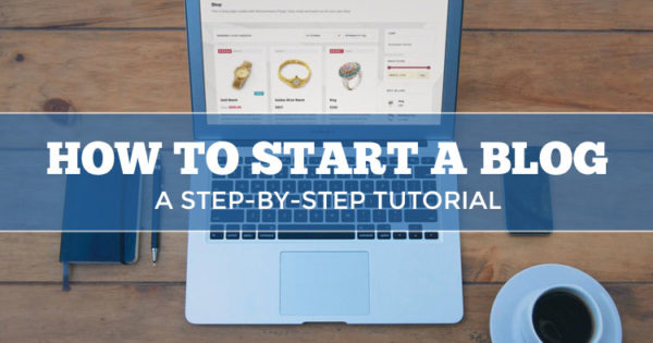 How to Start a Blog Tutorial-Large