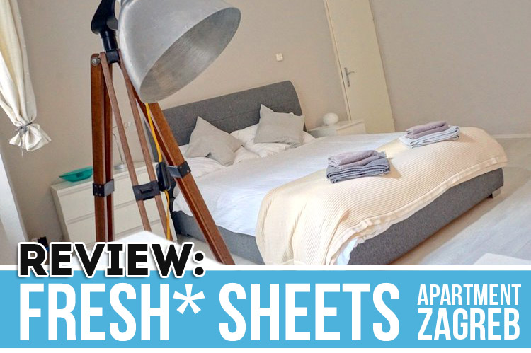Fresh* Sheets Apartment Zagreb Review