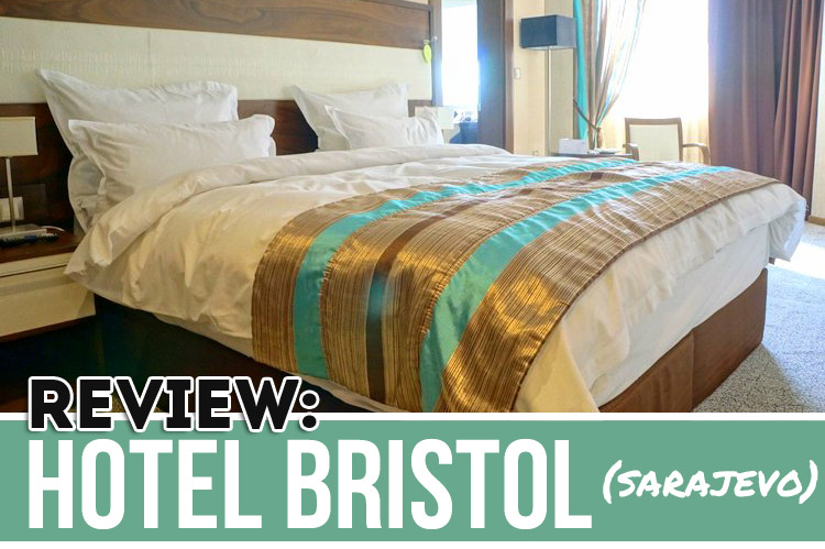 Hotel Bristol Sarajevo Review
