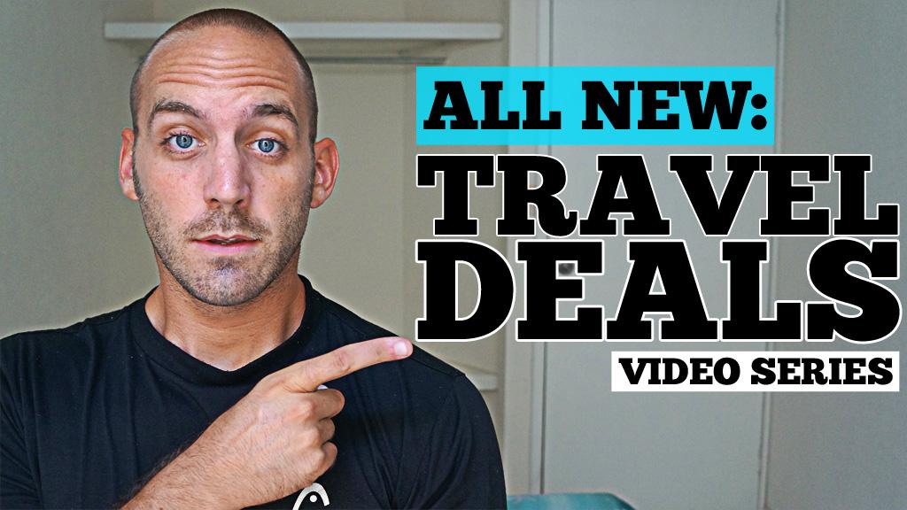 Travel Deals Video Series