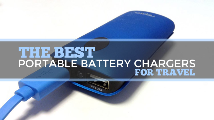 The Best Portable Battery Chargers For Travel