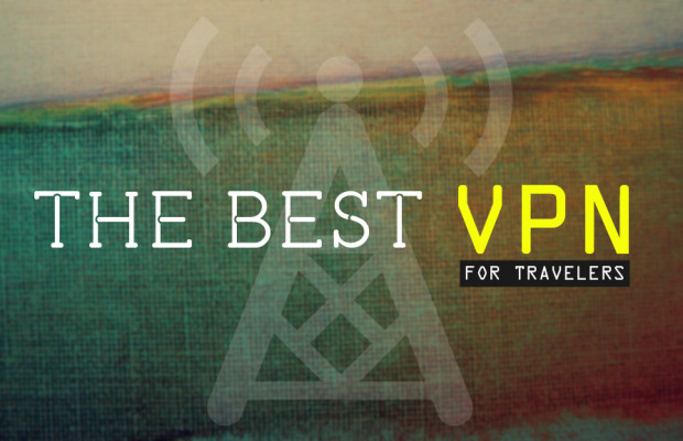 Best VPN Service for Travelers