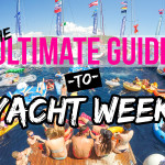 Ultimate Guide To Yacht Week