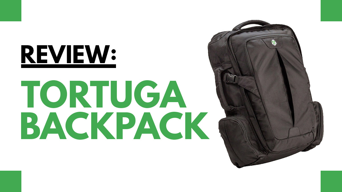 REVIEW: Tortuga Backpack – The Best Carry On Backpack for Travel