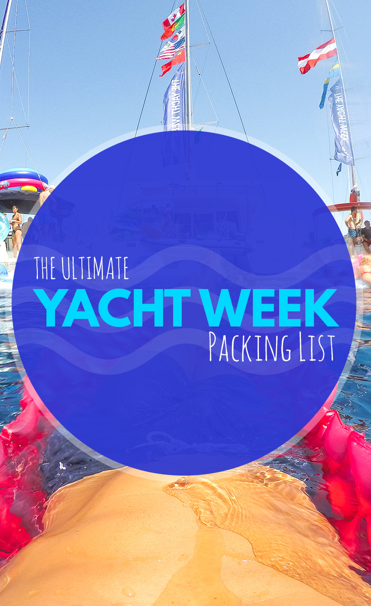 Yacht Week Packing List The Ultimate Packing List For Tyw
