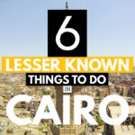 Lesser Known Things To Do in Cairo