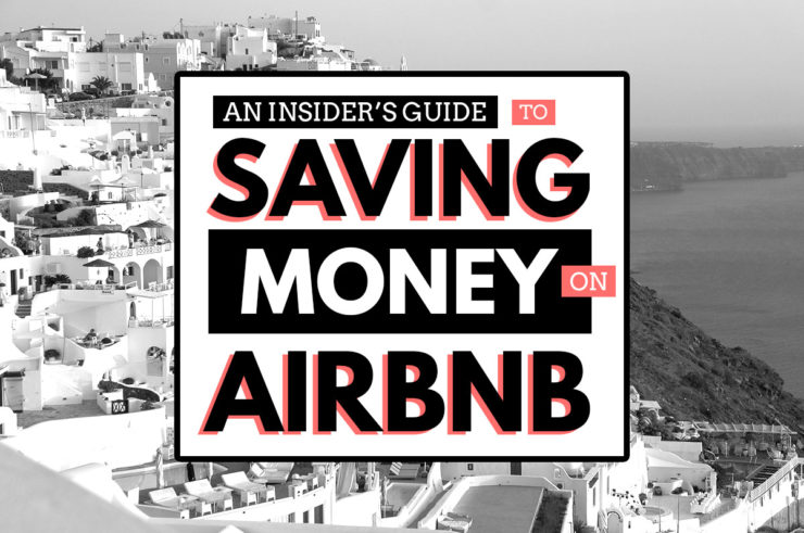 How to Save Money on Airbnb Apartment Rentals