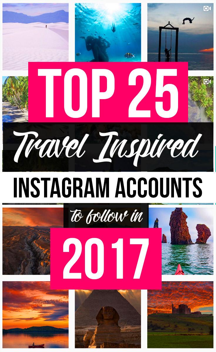 Top 25 Travel Instagram Accounts 2017