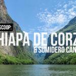 Chiapa de Corzo - Sumidero Canyon - Canyon del Sumidero Travel Guide