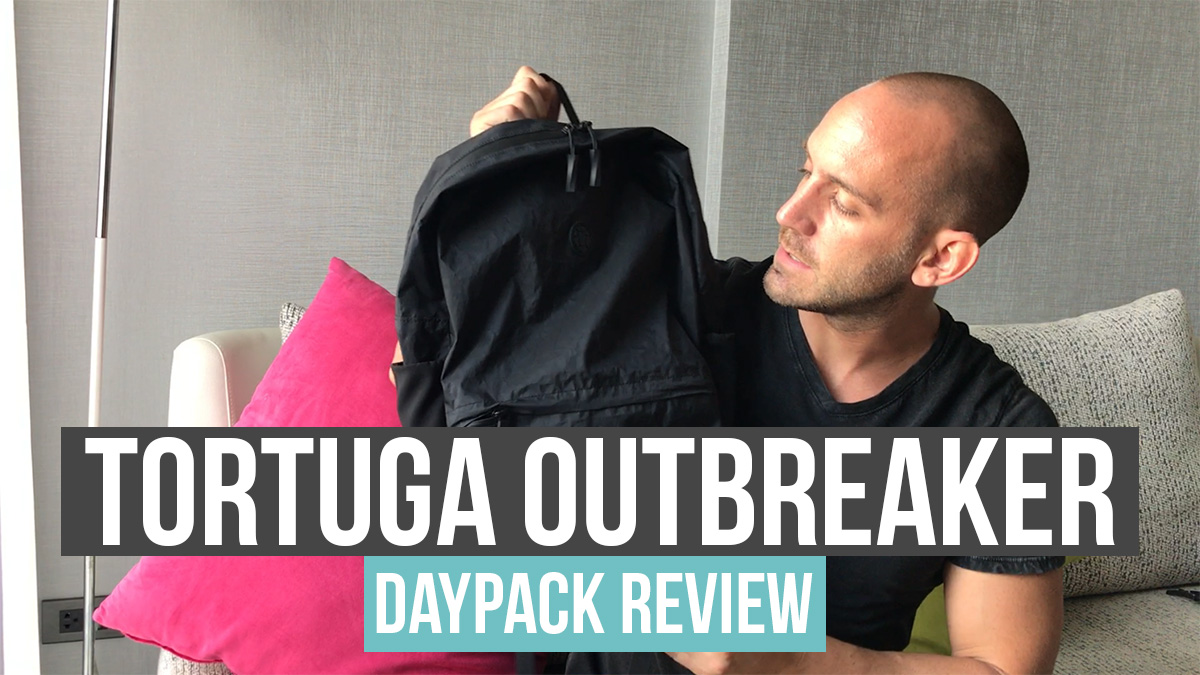 REVIEW: Tortuga Outbreaker Daypack – The Best Daypack for Travel