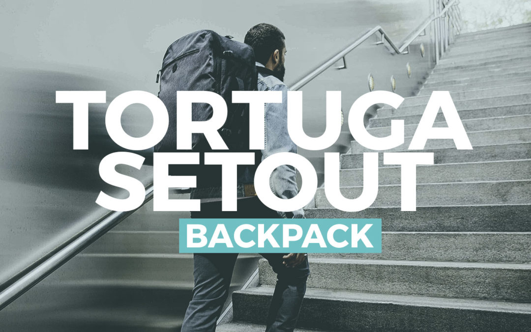 REVIEW: Tortuga Setout Backpack