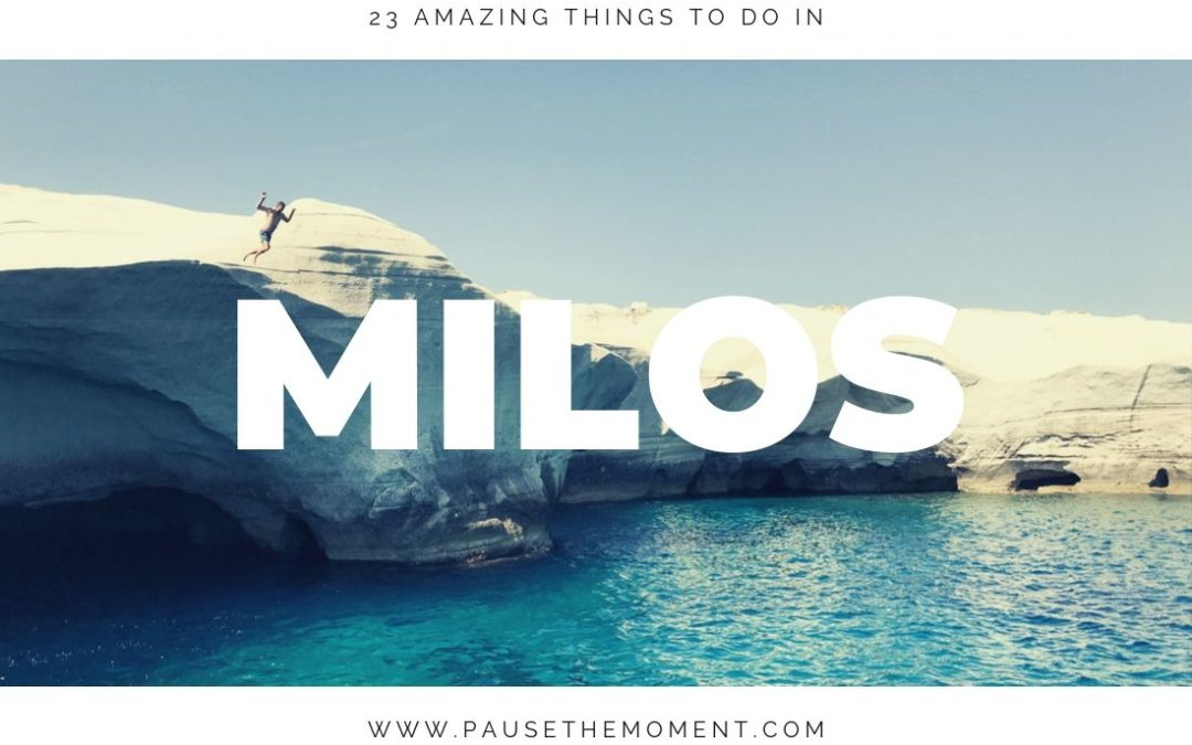 23 Amazing Things to Do in Milos