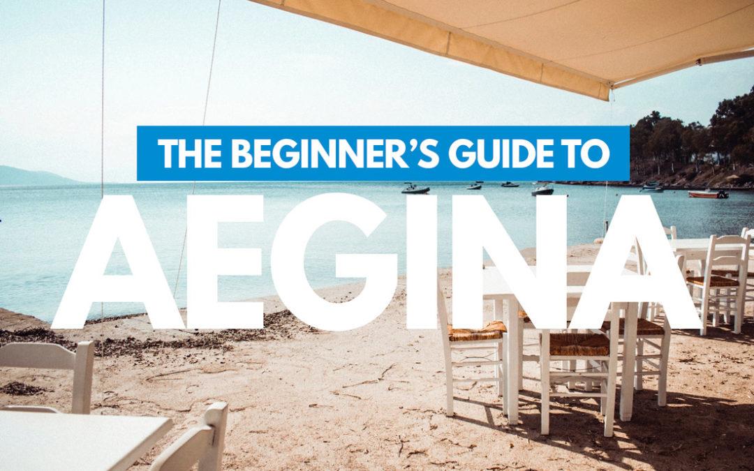 Aegina 101: The Beginner's Guide to Aegina, Greece