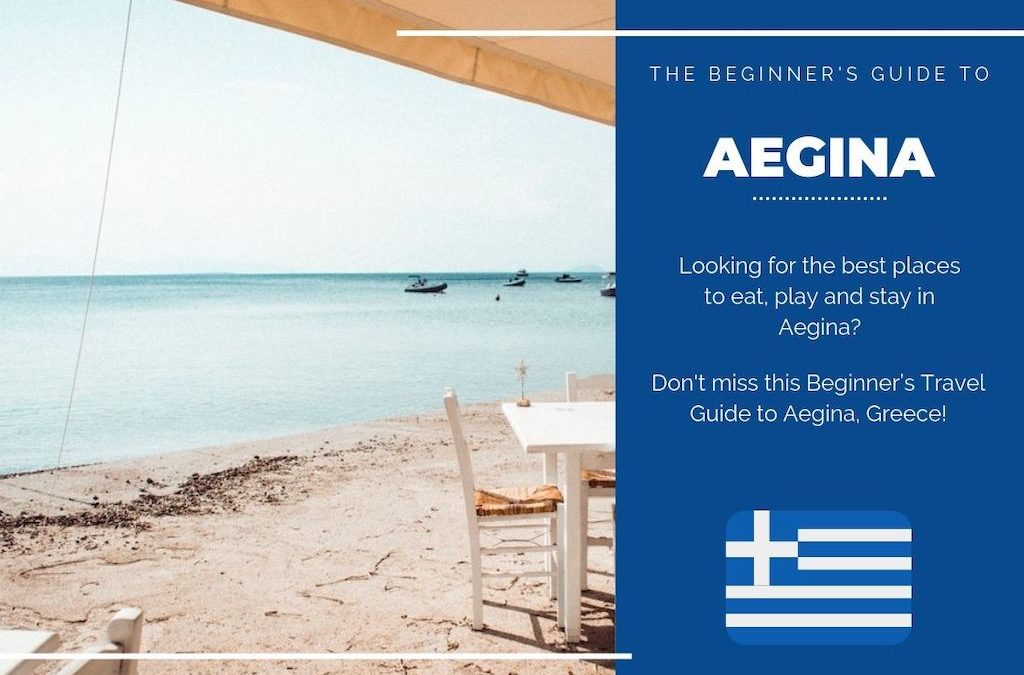 Aegina 101: The Beginner's Guide to Aegina, Greece