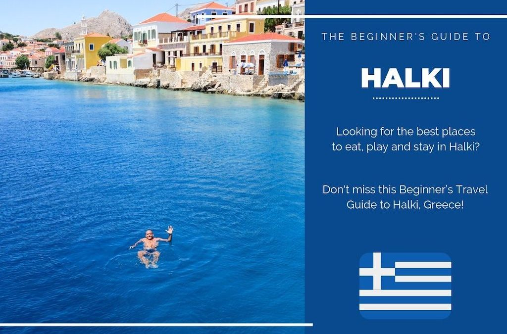 Halki 101: The Beginner's Guide to Halki, Greece