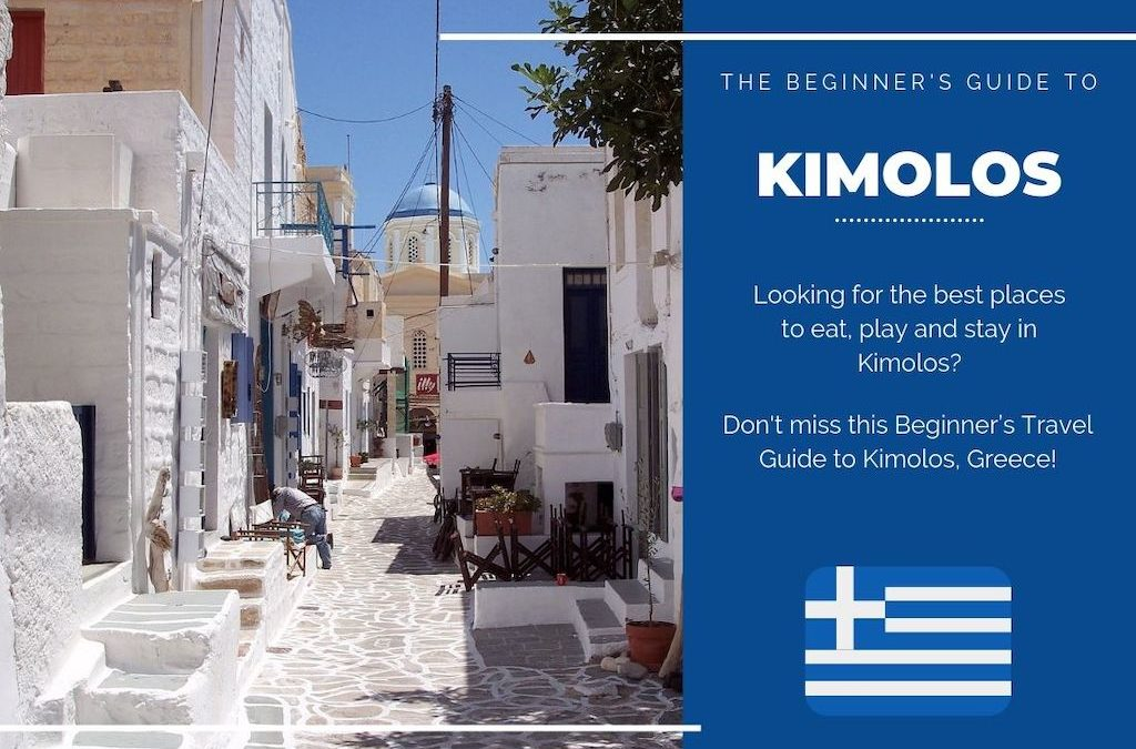 Kimolos 101: The Beginner's Guide to Kimolos, Greece