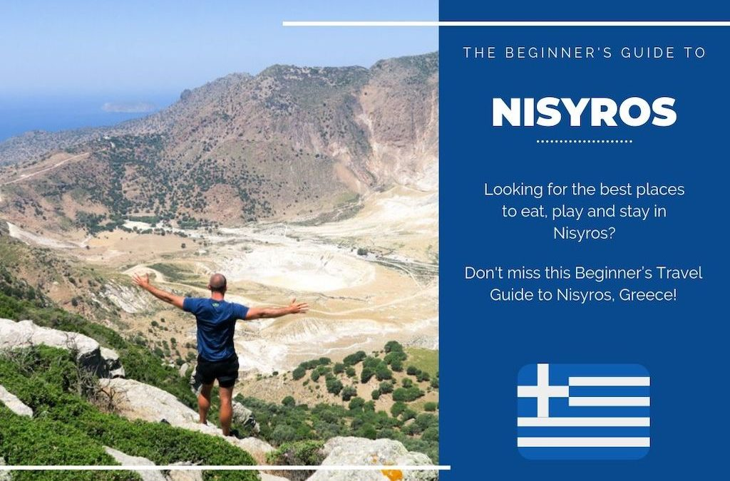 Nisyros 101: The Beginner's Guide to Nisyros, Greece