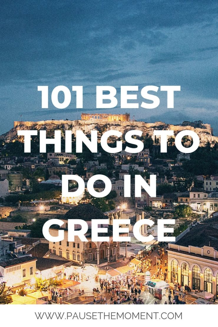 101 Best Things To Do in Greece PIN