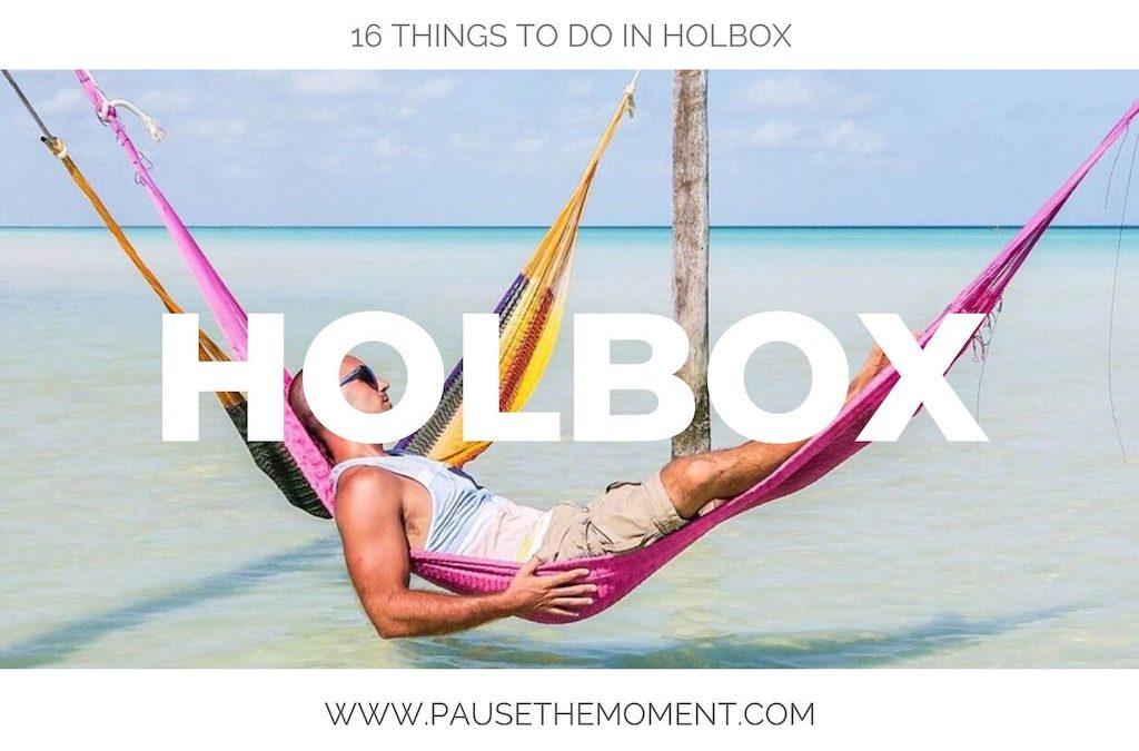 16 of the Best Things to Do in Isla Holbox