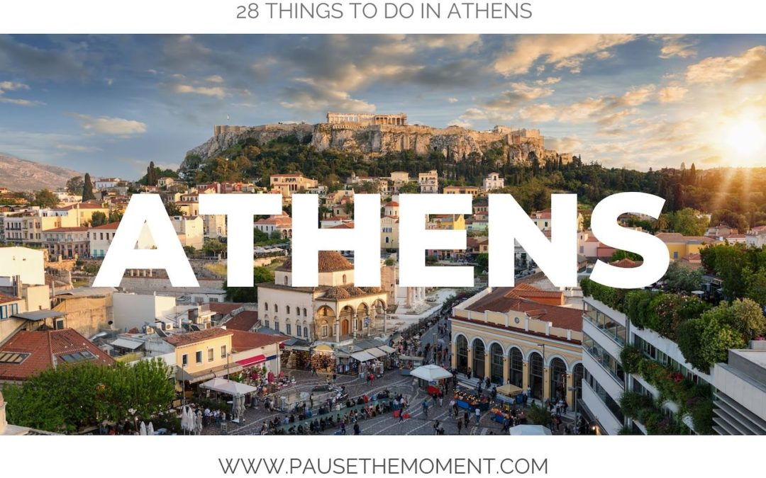 28 of the Best Things to Do in Athens