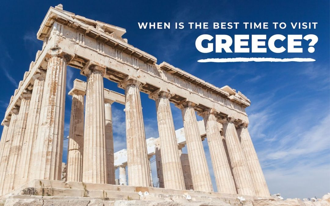 The Best Time To Visit Greece