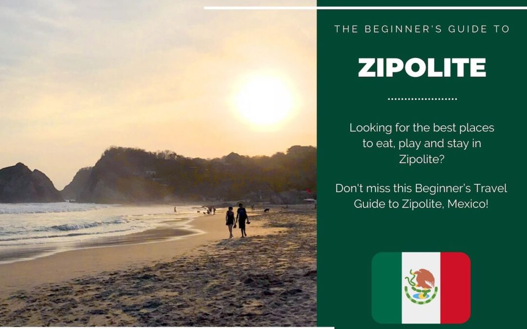 Zipolite 101: The Beginner's Guide to Zipolite, Mexico