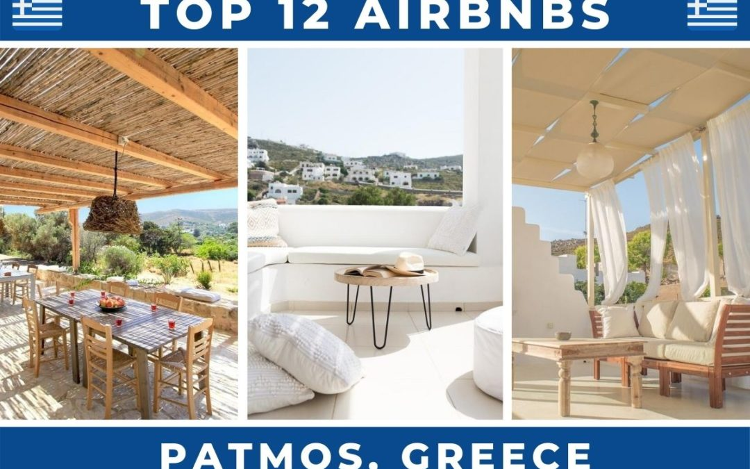 12 Best Airbnbs in Patmos, Greece