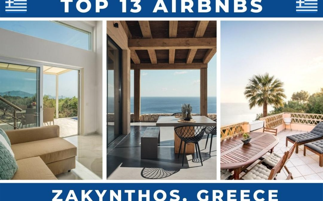 13 Best Airbnbs in Zakynthos, Greece