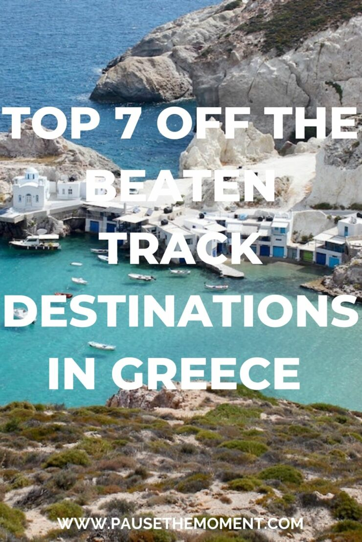 Top 7 Off The Beaten Track Destinations in Greece PIN